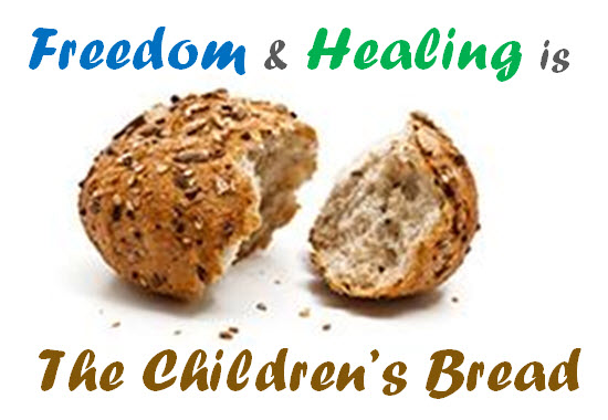 Freedom & Healing is The Children's Bread 550x380.jpg