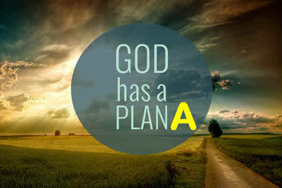 God Has a Plan A 570x380.jpg