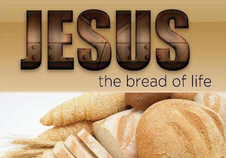 Jesus is the Bread of Life 730x510.jpg